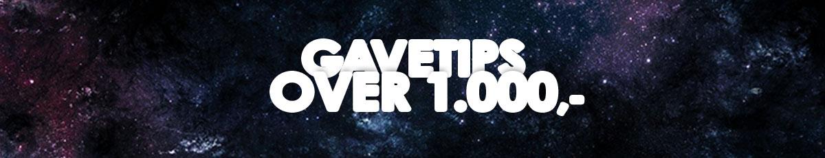 Gavetips over 1000 kr