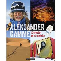 Aleksander Gamme - 12 eventyr og et spøkelse