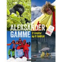 Aleksander Gamme - 12 eventyr og et badekar