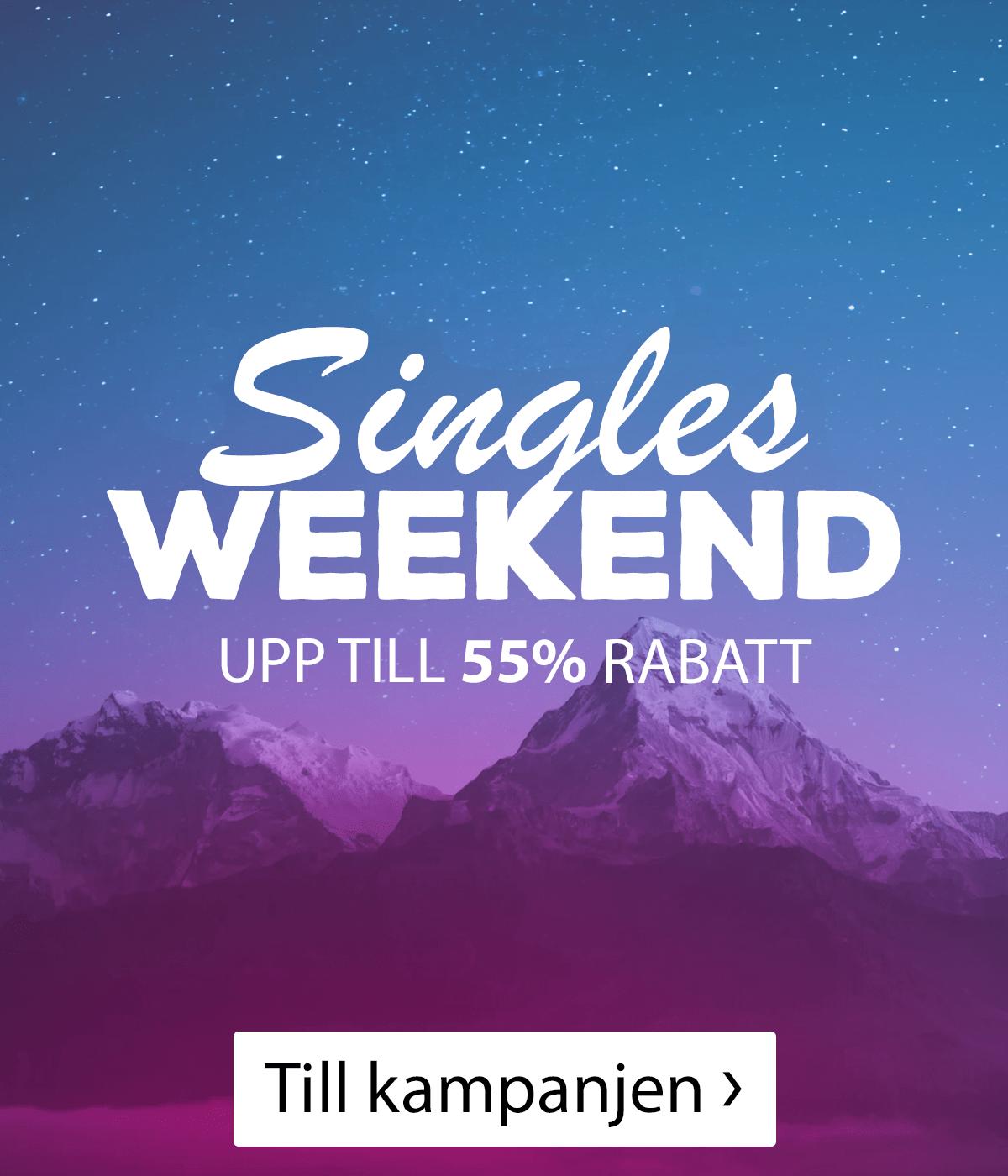 Singles Weekend med kanonpriser. Se här